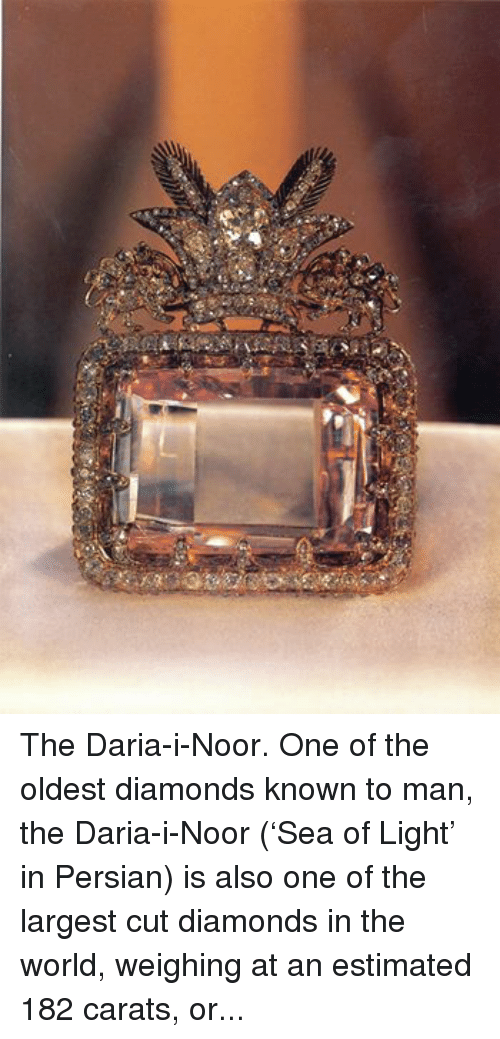 The Daria-I-Noor One Of The Oldest Diamonds Known To Man -1226
