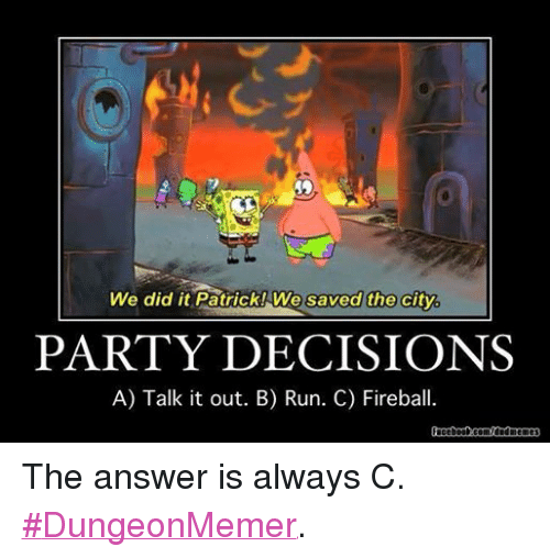 Facebook The answer is always C DungeonMemer abf2d5 ✅ 25 best memes about we saved the city we saved the city memes
