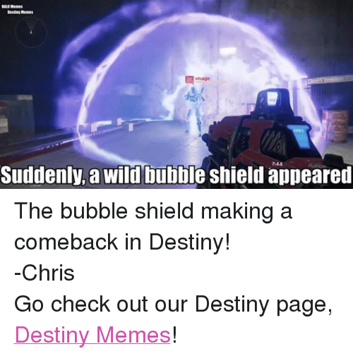 Facebook The bubble shield making a comeback 16dd47 halo memes destiny memes suddenly a wild bubble shield appeared the