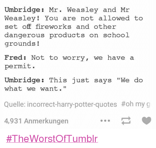Umbridge Mr Weasley And Mr Weasley You Are Not Allowed To Set Off