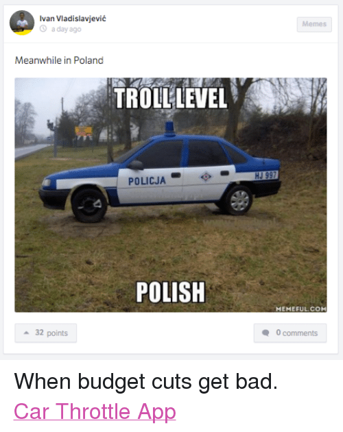 Facebook When budget cuts get bad Car 109854 ✅ 25 best memes about meanwhile in poland meanwhile in poland