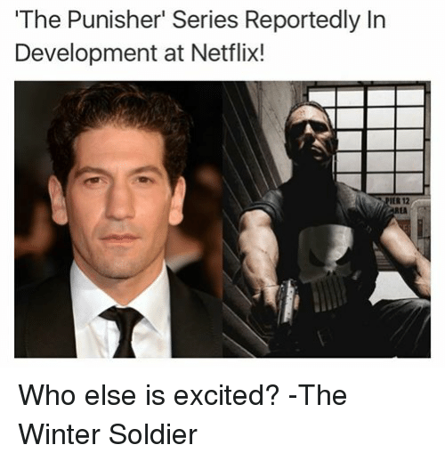 Netflix, Soldiers, and Winter: 'The Punisher' Series Reportedly In  Development at Netflix!  IER 12 Who else is excited? -The Winter Soldier