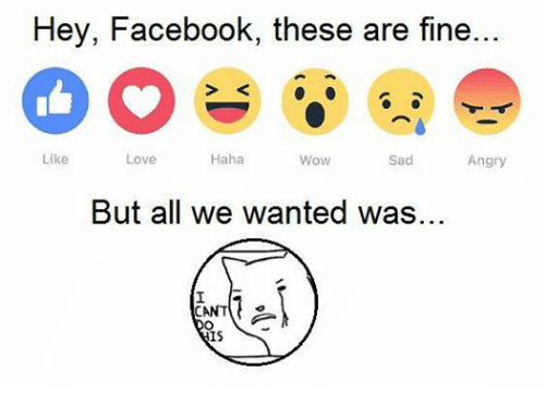 Facebook c9956f hey facebook these are fine haha like love wow sad angry but all we