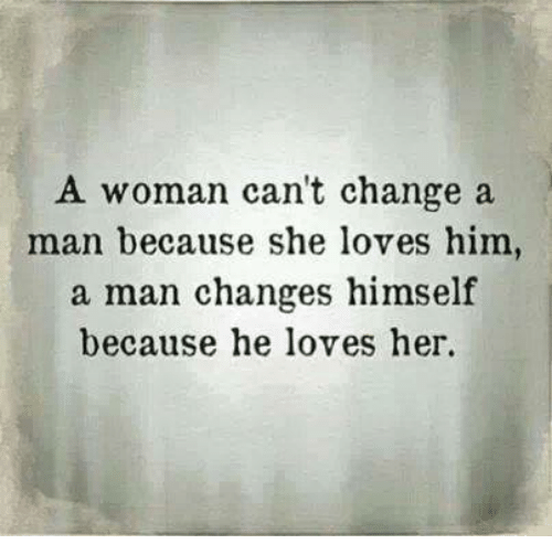 what does a man do when he loves a woman
