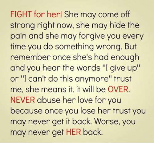Love Relationships And Ups Fight For Her She May Come Off Strong