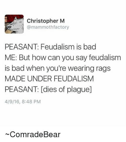 why is feudalism bad