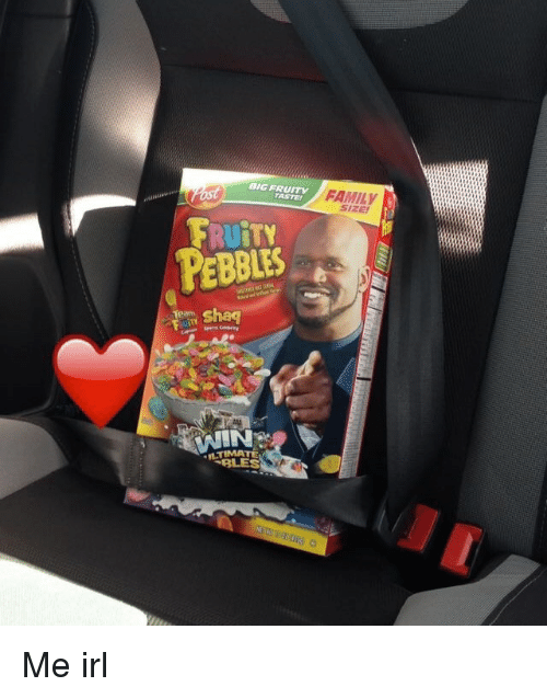 BIG FRUITY FAMILY PEBBLES TO Shaq nTIMATE Me Irl  35b5881922