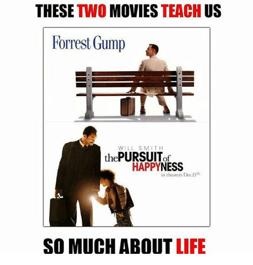 These Two Movies Teach Us Forrest Gump Will Smith Pursuit The Of