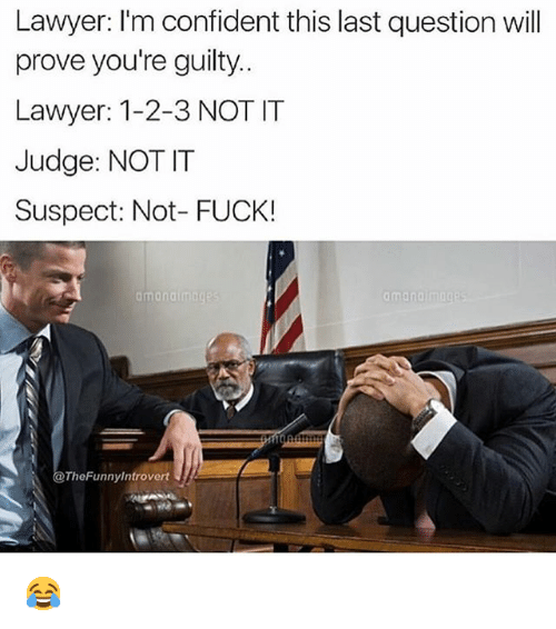 Fuck the lawyer