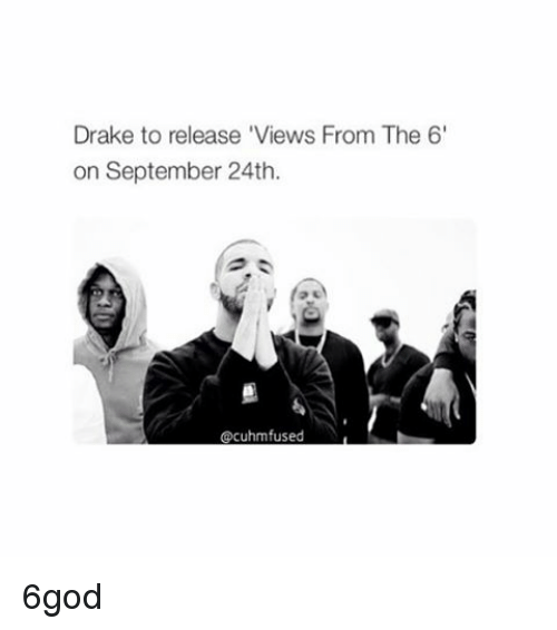 Instagram 6god ebd741 drake to release 'views from the 6' on september 24th cacuhmfused