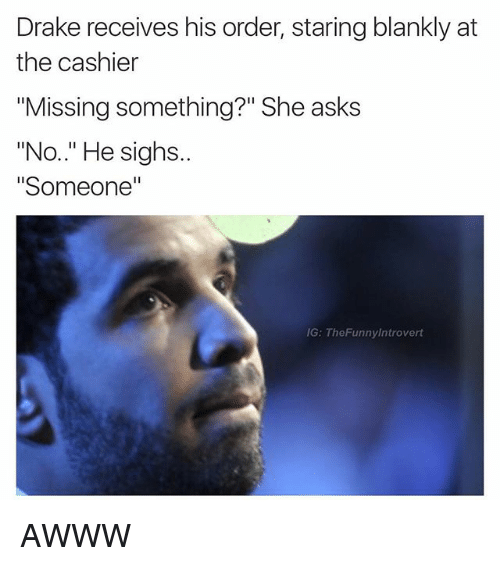 Drake Receives His Order Staring Blankly at the Cashier Missing