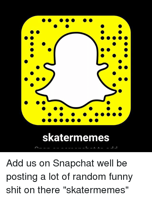 Instagram Add us on Snapchat well be e0dab0 skater memes add us on snapchat well be posting a lot of random