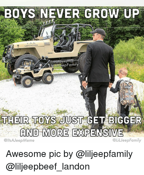 Grown Up Toys For Boys : Boys never grow up jeep their toys just get bigger and