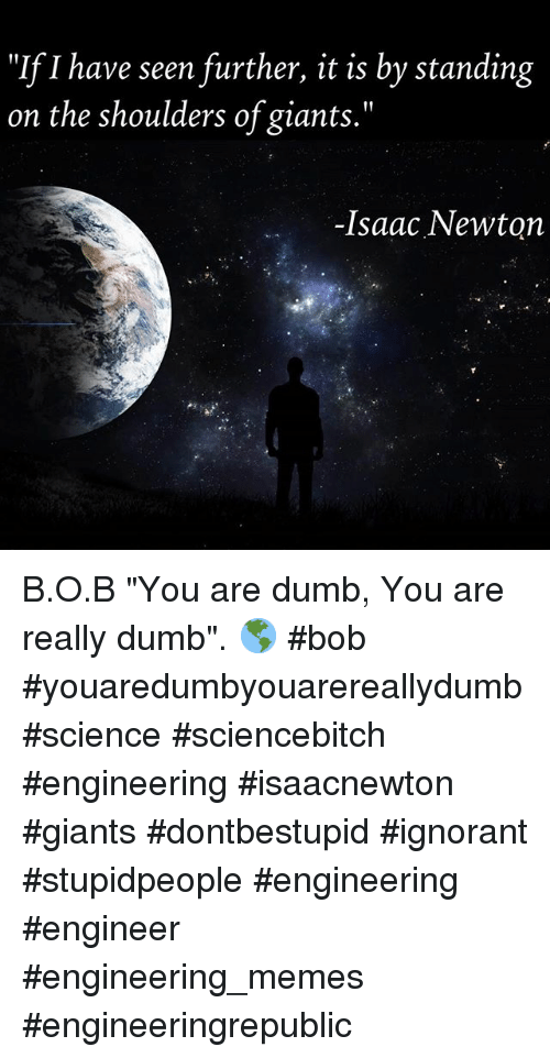 You Are Really Dumb