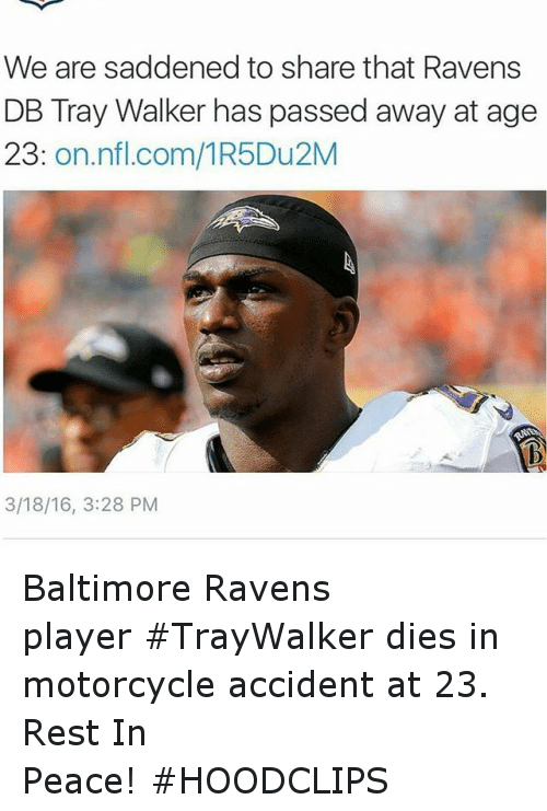 We Are Saddened To Share That Ravens Db Tray Walker Has Passed Away