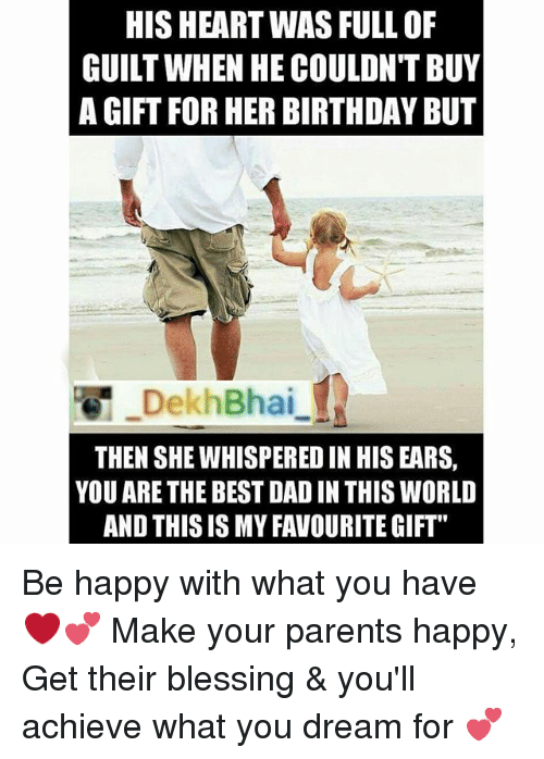 Birthday Blessed And Parents HIS HEARTWAS FULL OF GUILT WHEN HECOULDNT BUY A
