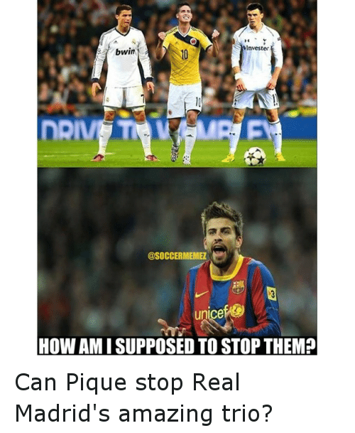 Real Madrid, Soccer, and Sports: Investec  bwin  @SOCCERMEMEZ  HOW AMISUPPOSED TO STOP THEM? Can Pique stop Real Madrid's amazing trio?