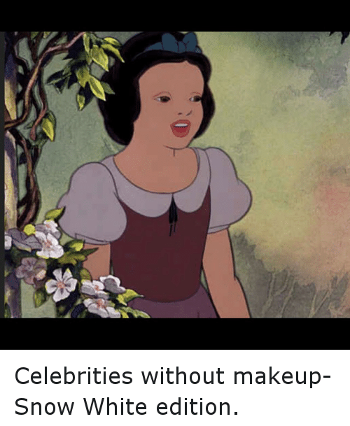 Funny, Makeup, and Snow White: Celebrities without makeup- Snow White edition.