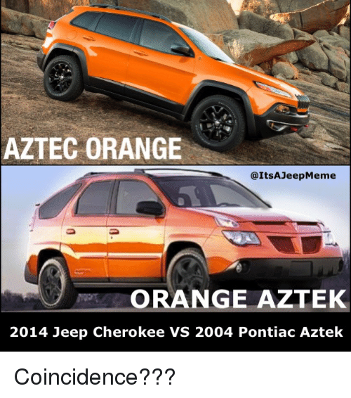 Aztec Orange Orange Aztek 2014 Jeep Cherokee Vs 2004