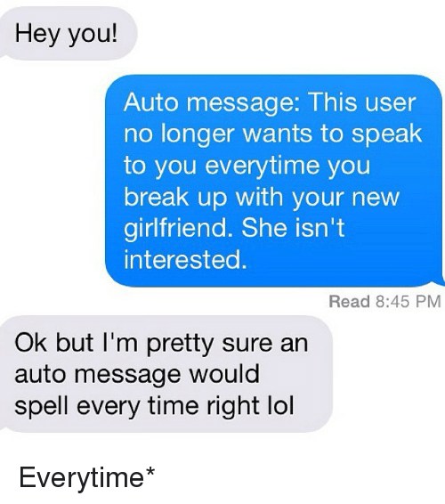 Hey You! Auto Message This User No Longer Wants to Speak