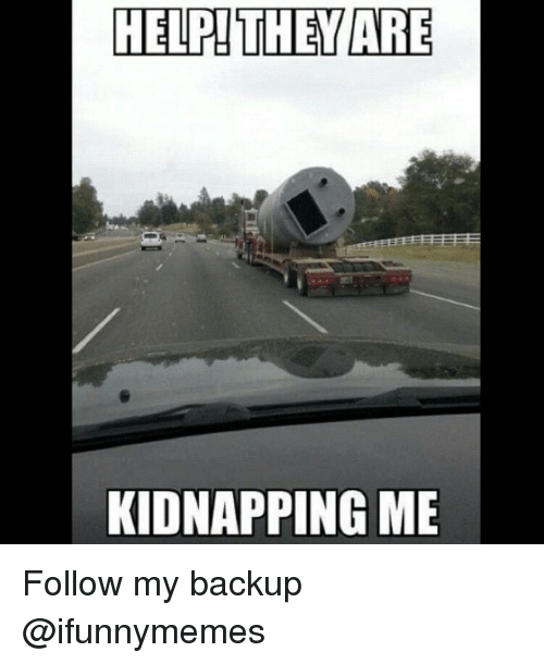 Funny Kidnapping Meme : Best memes about how to kidnap