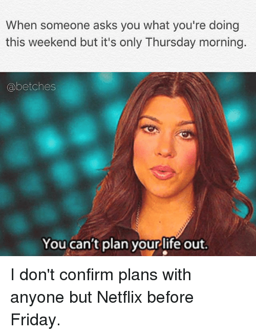 Its Only Thursday