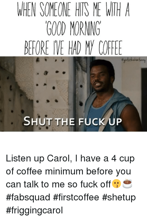 Cup of a coffee fuck up Could