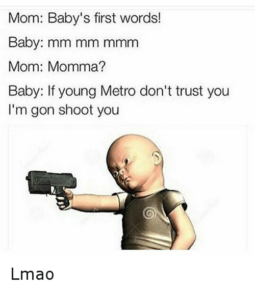 Young Metro Dont Trust You
