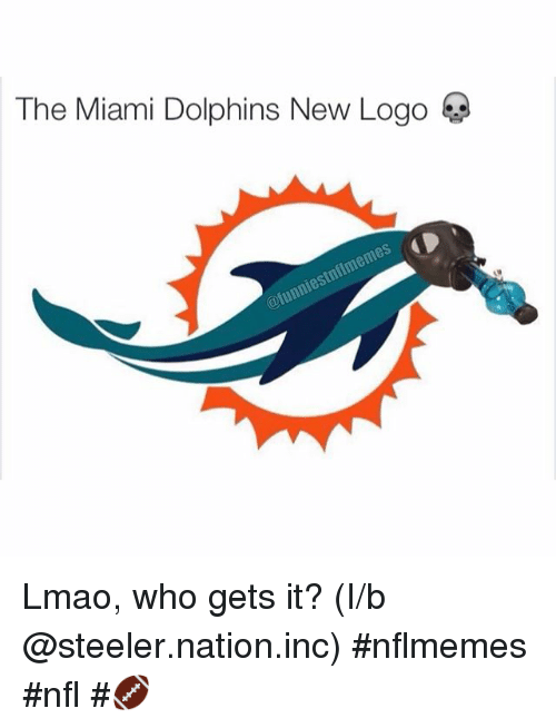 Instagram Lmao who gets it I b steeler nation inc 8d8727 the miami dolphins new logo lmao who gets it? i b nfl 🏈 lmao
