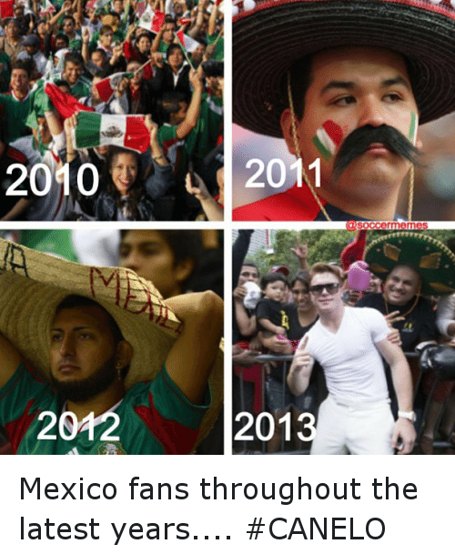 mexico fans throughout the latest years canelo soccer meme on