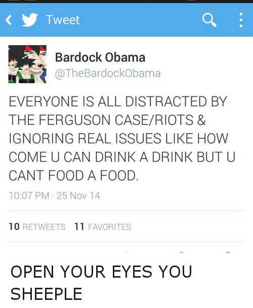 Dont Be Distracted Real Issues In >> Tweet Bardock Obama Mr The Bardockobama Everyone Is All Distracted