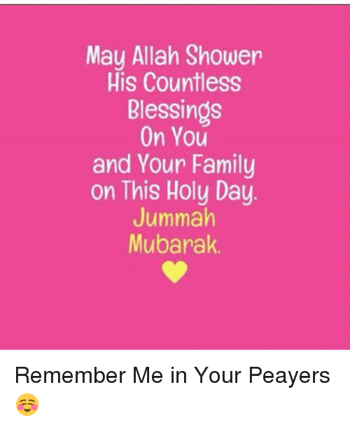May Allah Shower His Countless Blessings On You And Your Family On