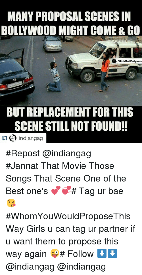 Many Proposal Scenesin Bollywood Might Come Go Of