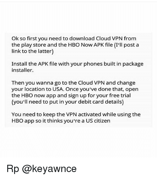 Ok So First You Need to Download Cloud VPN From the Play