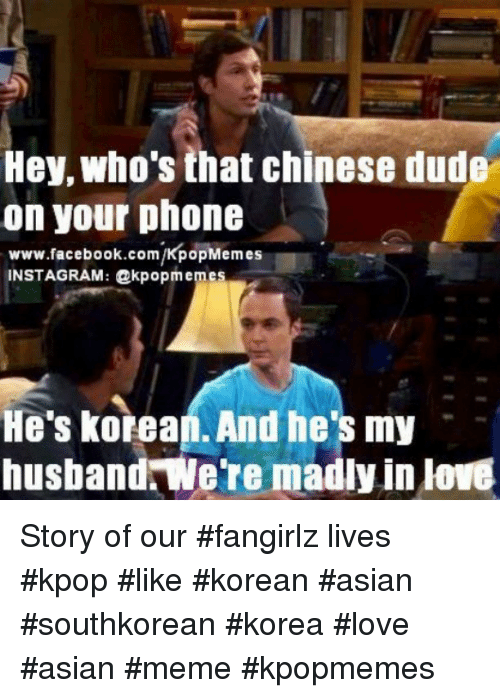 Instagram Story of our fangirlz lives kpop 363c78 hey who's that chinese dude on your phone wwwfacebookcomkpopmemes