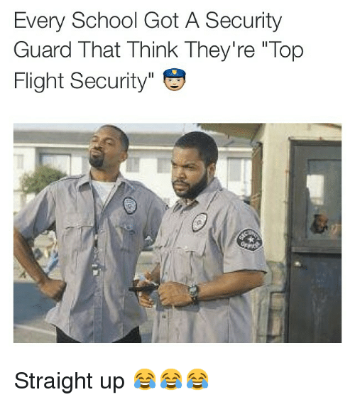 Every School Got A Security Guard That Think Theyre Top