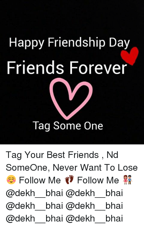 Best Friend Friends And Happy Friendship Day Forever Tag Some One