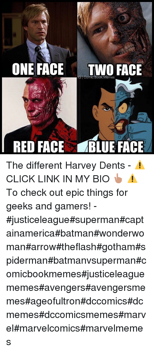 One Face Two Face Comic Book Memes Red Face Blue Face The Different