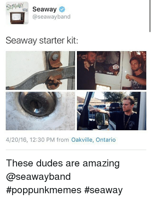 4:20, Dude, and Amaz: Seaway  o  @seaway band  Seaway starter kit:  4/20/16, 12:30 PM from Oakville, Ontario These dudes are amazing @seawayband poppunkmemes seaway