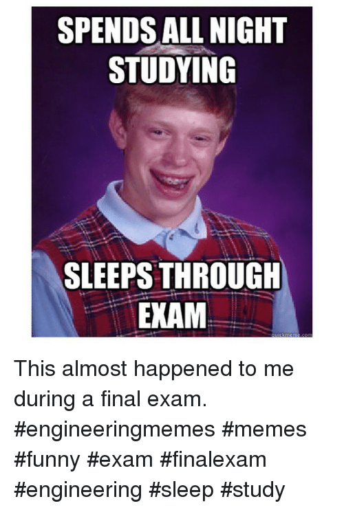Instagram This almost happened to me during 1ac54c spends all night studying sleeps through exam this almost happened
