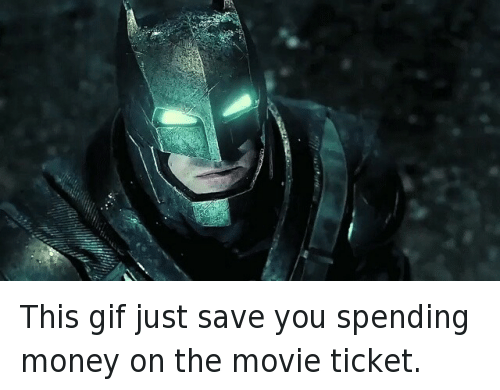 Batman, Gif, and Money: This gif just save you spending money on the movie ticket.