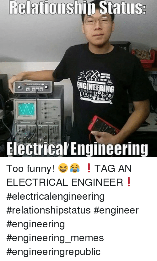 Relation Status Io Electrical Engineering Too Funny Tag