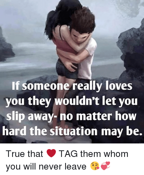 if someone loves you will they leave you