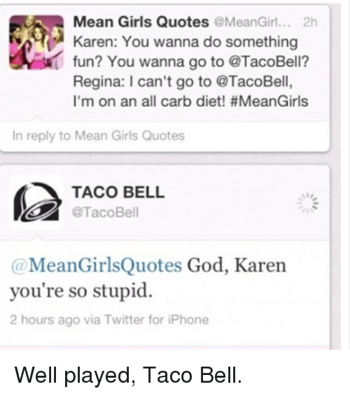 Dieting, Girls, And God: Mean Girls Quotes @Mean Girl 2h Karen: