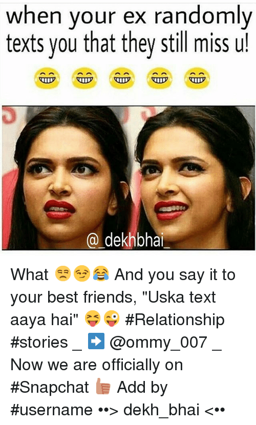 25 Best Memes About Dekh Bhai Best Friend Texting And Friends