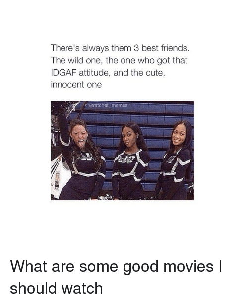 Instagram What are some good movies I 893884 ✅ 25 best memes about ratchet memes ratchet memes
