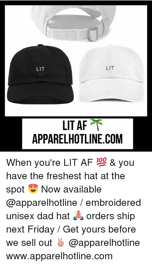 LIT LIT LIT AF APPARELHOTLINECOM When You re LIT AF 💯   You Have ... 55c9492a7546
