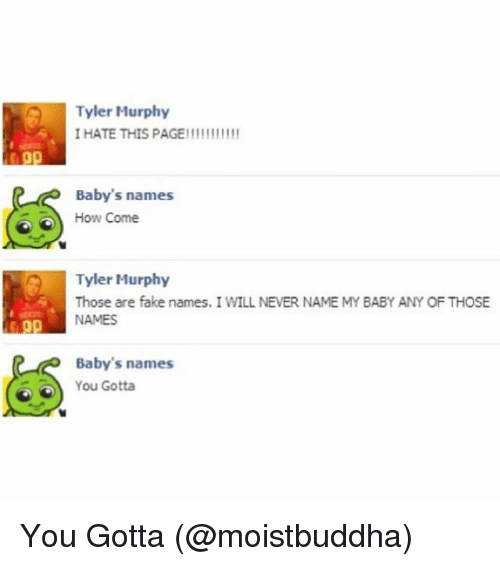 Tyler Murphy I HATE THIS PAGE!!!!!!!!!!! Baby's Names How