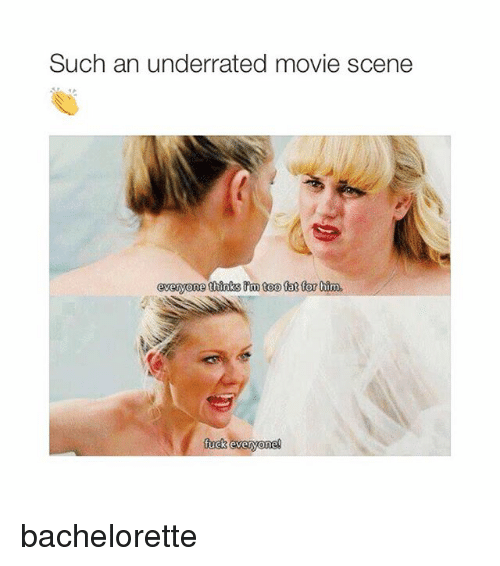 Fucking Movies And Bachelorette Such An Underrated Movie Scene Everyone Thinks M Too