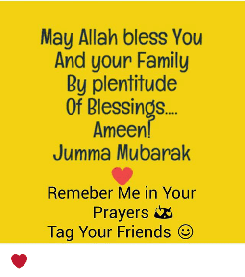 blessed family and friends may allah bless you and your family by plentitude